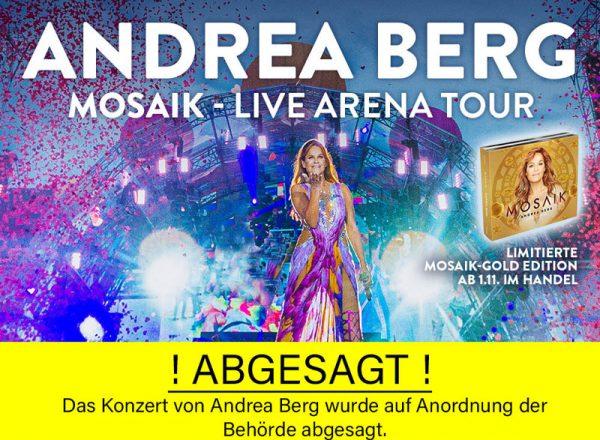 Konzert von Andrea Berg am 09. Februar 2020, Beginn: 19 Uhr abgesagt
